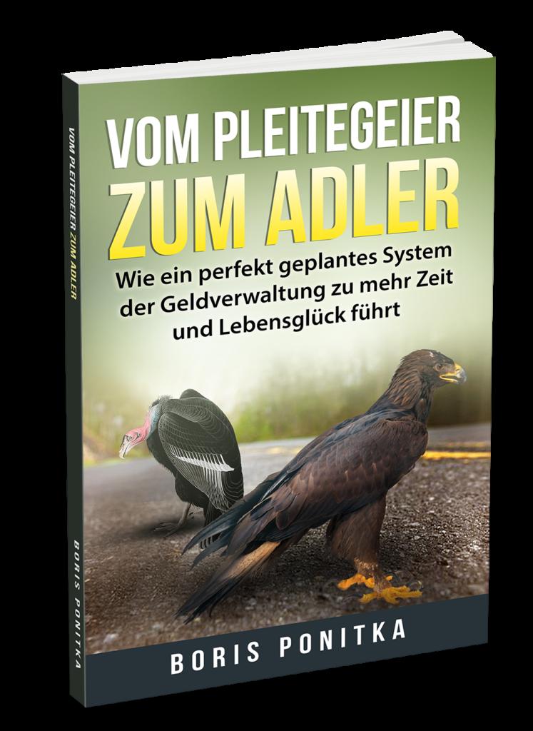 Vom Pleitegeier zum Adler - Das Buch von Boris Ponitka, dem Schuldenkobold